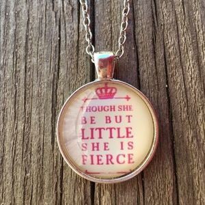 Other - Though she be but little necklace